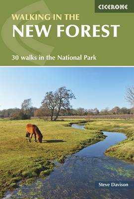 Walking in the New Forest: 30 Walks in the New Forest National Park (Paperback)