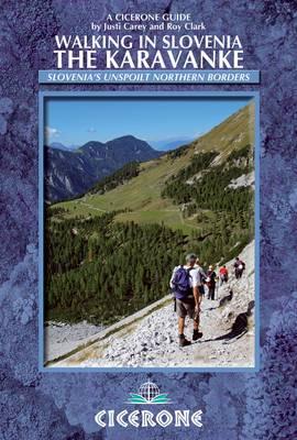 Walking in Slovenia: The Karavanke (Paperback)
