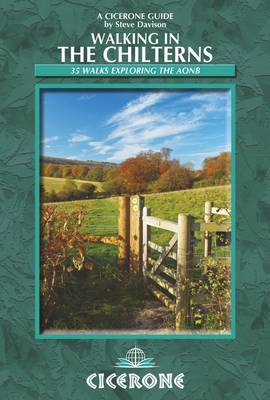 Walking in the Chilterns: 35 walks in the Chiltern hills Area of Outstanding Natural Beauty (Paperback)