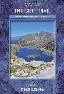 The GR11 Trail - La Senda: Through the Spanish Pyrenees (Paperback)