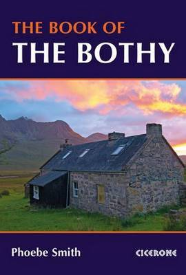 The Book of the Bothy (Paperback)