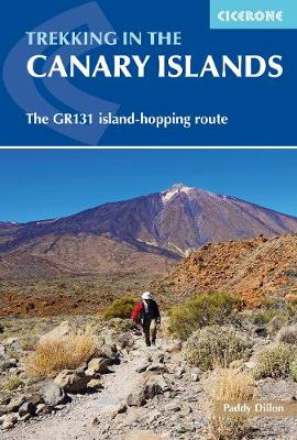 Trekking in the Canary Islands: The GR131 Island Hopping Route (Paperback)