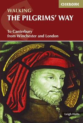 The Pilgrims' Way: To Canterbury from Winchester and London (Paperback)
