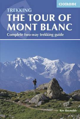 Tour of Mont Blanc: Complete two-way trekking guide (Paperback)