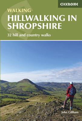 Hillwalking in Shropshire: 32 hill and country walks (Paperback)