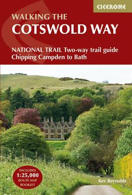 The Cotswold Way: NATIONAL TRAIL Two-way trail guide - Chipping Campden to Bath (Paperback)