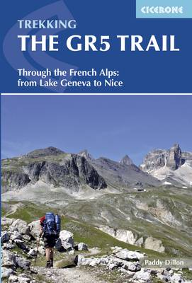 The GR5 Trail: Through the French Alps from Lake Geneva to Nice (Paperback)