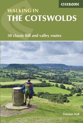 Walking in the Cotswolds: 30 classic hill and valley routes (Paperback)