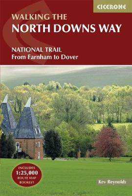 The North Downs Way: National Trail from Farnham to Dover (Paperback)