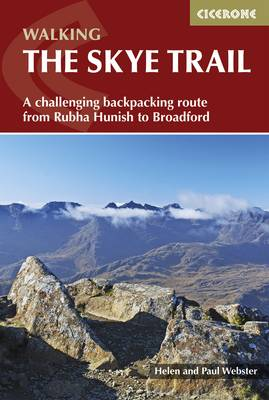 The Skye Trail: A challenging backpacking route from Rubha Hunish to Broadford (Paperback)