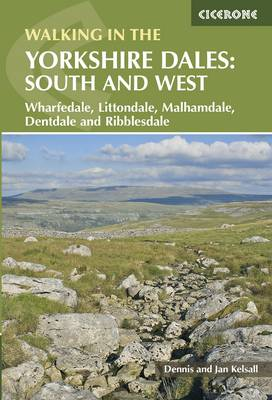 Walking in the Yorkshire Dales: South and West: Wharfedale, Littondale, Malhamdale, Dentdale and Ribblesdale (Paperback)