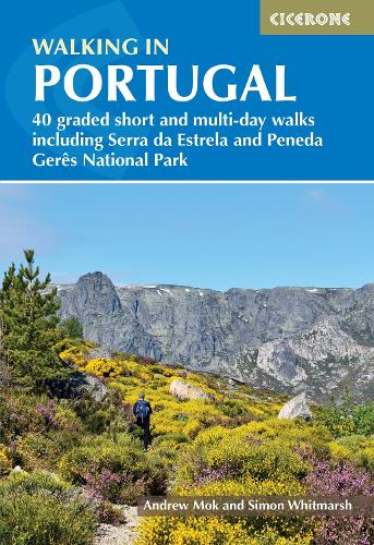 Walking in Portugal: 40 graded short and multi-day walks throughout the country (Paperback)