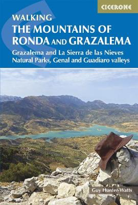 The Mountains of Ronda and Grazalema: Grazalema and La Sierra de las Nieves Natural Parks, Genal and Guadiaro valleys (Paperback)