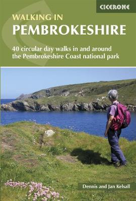 Walking in Pembrokeshire: 40 circular walks in and around the Pembrokeshire Coast National Park (Paperback)