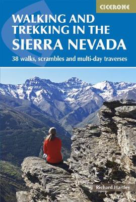Walking and Trekking in the Sierra Nevada: 38 walks, scrambles and multi-day traverses (Paperback)