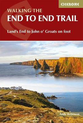 Walking The End to End Trail: Land's End to John o' Groats on foot (Paperback)