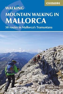 Mountain Walking in Mallorca: 50 routes in Mallorca's Tramuntana (Paperback)