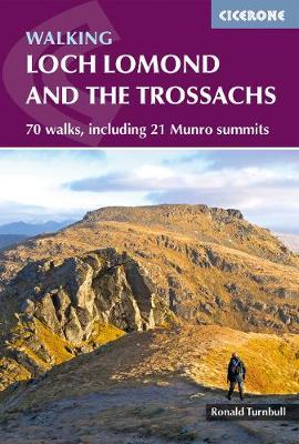 Walking Loch Lomond and the Trossachs: 70 walks, including 21 Munro summits (Paperback)