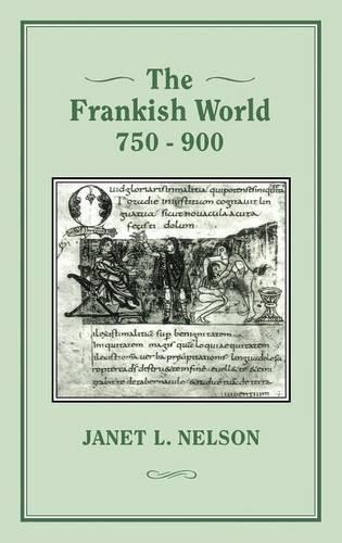 Frankish World, 750-900 (Hardback)