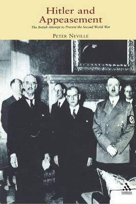 hitler and the appeasement policy of the Neville chamberlain on appeasement (1939) britain and france pursued a policy of appeasement in the hope that hitler would not drag europe into another world war appeasement expressed the widespread british desire to heal the wounds of world war i and to correct what many british officials regarded as the injustices of the versailles treaty.