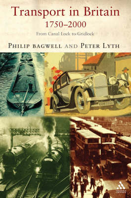 Transport in Britain, 1750-2000: From Canal Lock to Gridlock (Paperback)