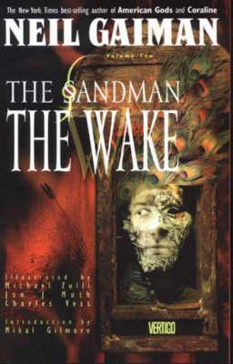 The Sandman: The Wake - Sandman S. (Paperback)