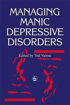 Managing Manic Depressive Disorders (Paperback)
