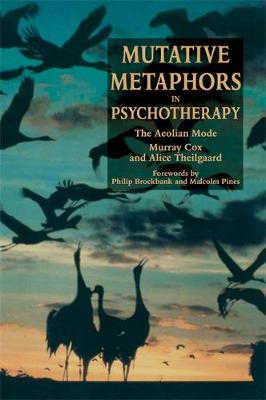 Mutative Metaphors in Psychotherapy: The Aeolian Mode (Paperback)