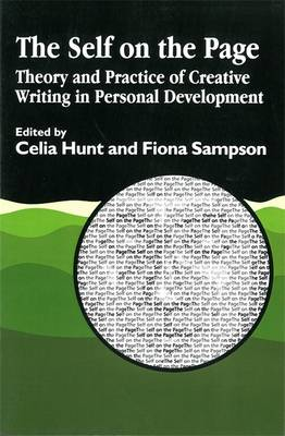 The Self on the Page: Theory and Practice of Creative Writing in Personal Development (Paperback)
