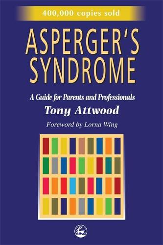 Asperger's Syndrome: A Guide for Parents and Professionals (Paperback)
