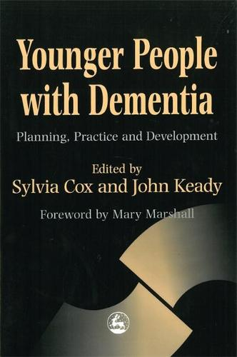 Younger People with Dementia: Planning, Practice and Development (Paperback)