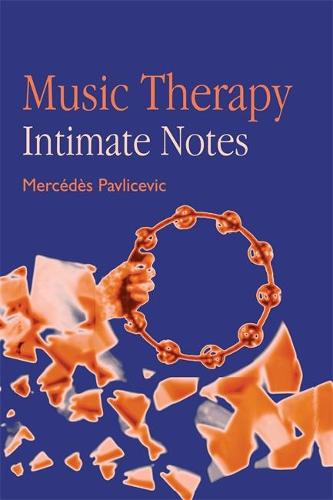 Music Therapy: Intimate Notes (Paperback)