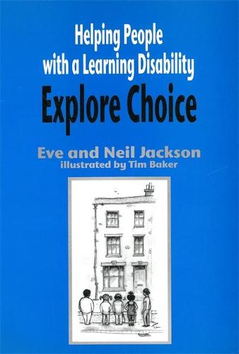 Helping People with a Learning Disability Explore Choice (Paperback)
