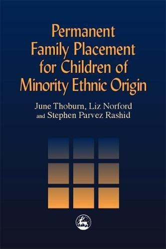 Permanent Family Placement for Children of Minority Ethnic Origin (Paperback)