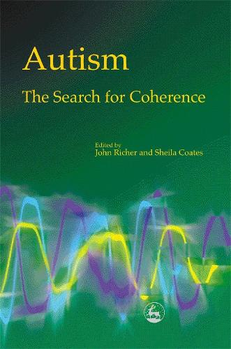 Autism - The Search for Coherence (Paperback)