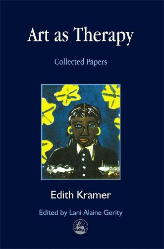 Art as Therapy: Collected Papers - Arts Therapies (Paperback)