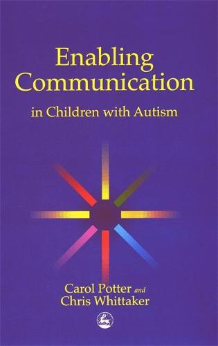 Enabling Communication in Children with Autism (Paperback)