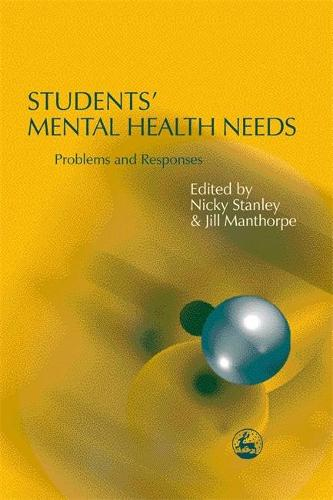 Students' Mental Health Needs: Problems and Responses (Paperback)