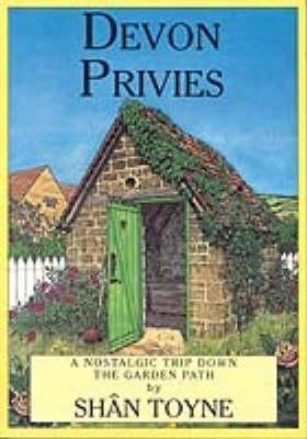 Devon Privies - Privies S. (Paperback)