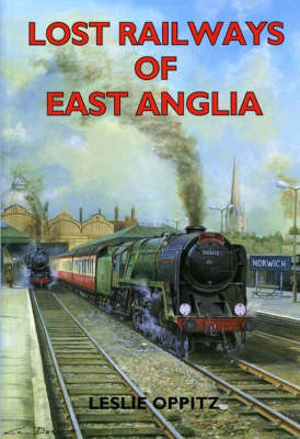 Lost Railways of East Anglia - Lost Railways (Paperback)