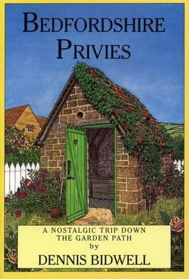 Bedfordshire Privies - Privies S. (Paperback)