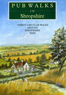 Pub Walks in Shropshire - Pub Walks S. (Paperback)