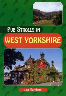 Pub Strolls in West Yorkshire - Pub Strolls S. (Paperback)