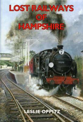 Lost Railways of Hampshire - Lost Railways (Paperback)