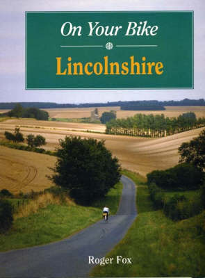 On Your Bike in Lincolnshire - On Your Bike (Spiral bound)