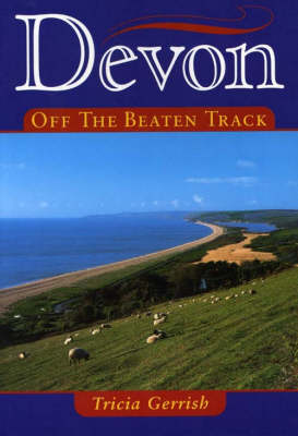 Devon Off the Beaten Track - Local History (Paperback)