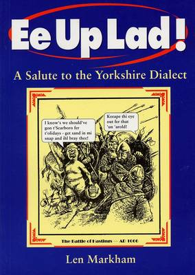 Ee Up Lad! - Local Dialect (Paperback)
