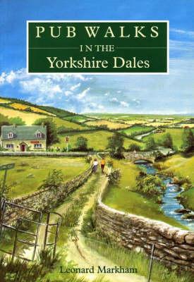 Pub Walks in the Yorkshire Dales - Pub Walks S. (Paperback)