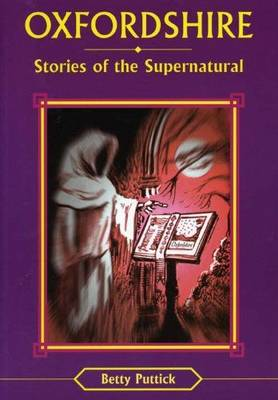 Oxfordshire Stories of the Supernatural - Stories of the Supernatural S. (Paperback)