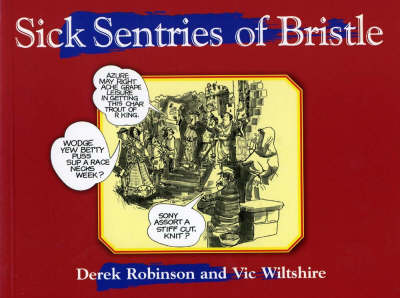 Sick Sentries of Bristle - Local Dialect (Paperback)